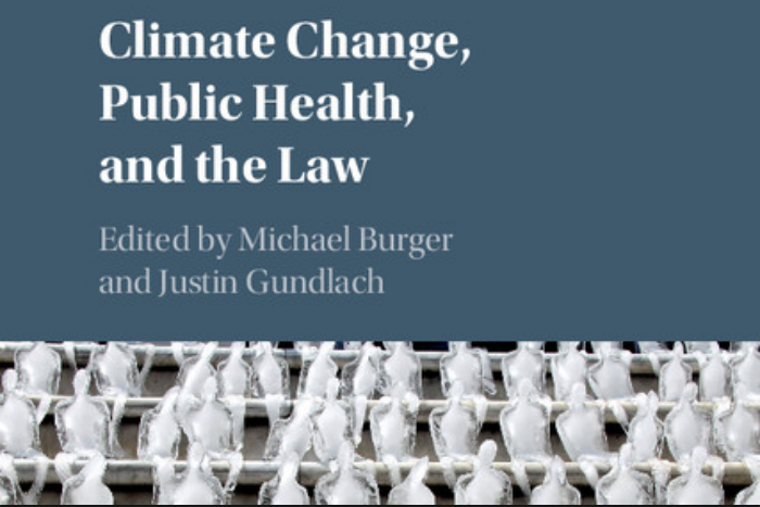 FORTHCOMING BOOK: Climate Change, Public Health, and the Law
